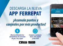 Descarga la App Ferrepat, acumula puntos y canjéalos.